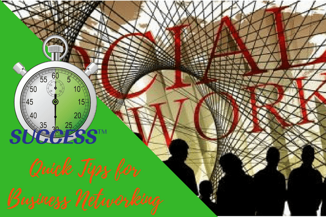 Quick Tips for Business Networking