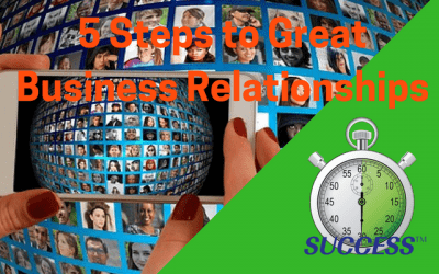 5 Steps to Great Business Relationships