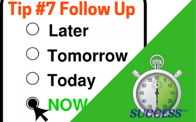 Tip #7 Follow Up