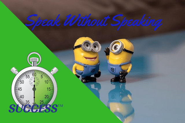 Speak Without Speaking