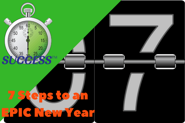 7 Steps to an EPIC New Year