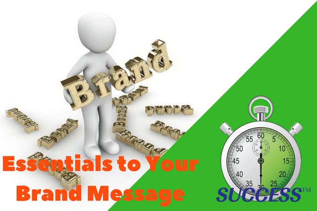 Essentials to Your Brand Message