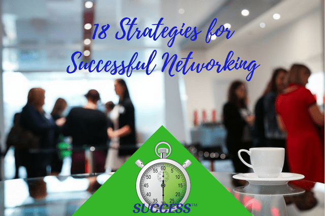 18 Strategies for Successful Networking