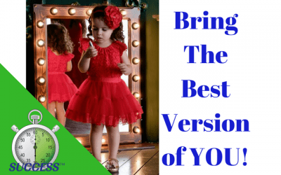 Bring The Best Version of You