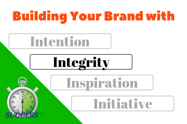 Building Your Brand Part 2 – Integrity