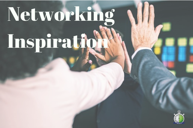 Networking Inspiration