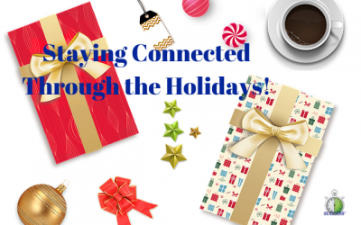 Staying Connected Through the Holidays