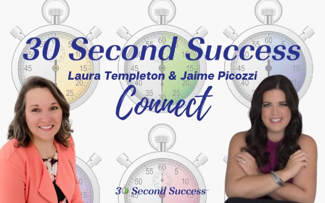 30 Second Success Connect with Jaime Picozzi